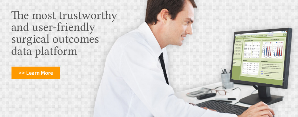 The most trustworthy and user-friendly surgical outcomes data platform - >> Learn More